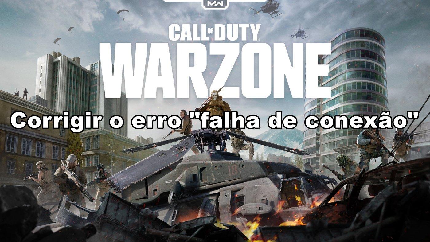 """Call of Duty: Warzone – Como corrigir o erro """"Falha de conexão"""""""