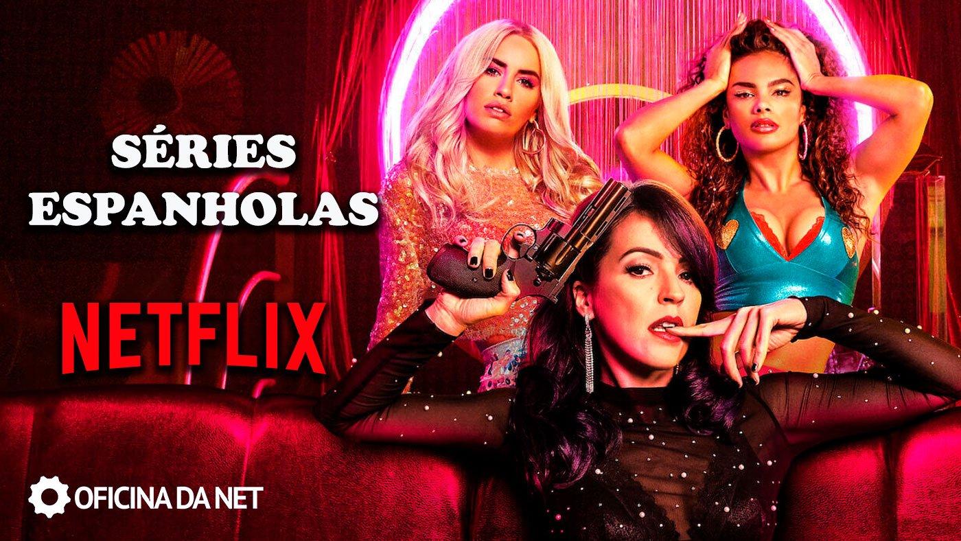 15 séries espanholas para assistir na Netflix – Atualizado