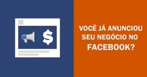 Anuncie seu negócio no Facebook Ads, a plataforma de publicidade do Facebook.