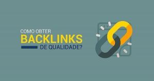 Backlinks: Por que você não sai do lugar sem eles?