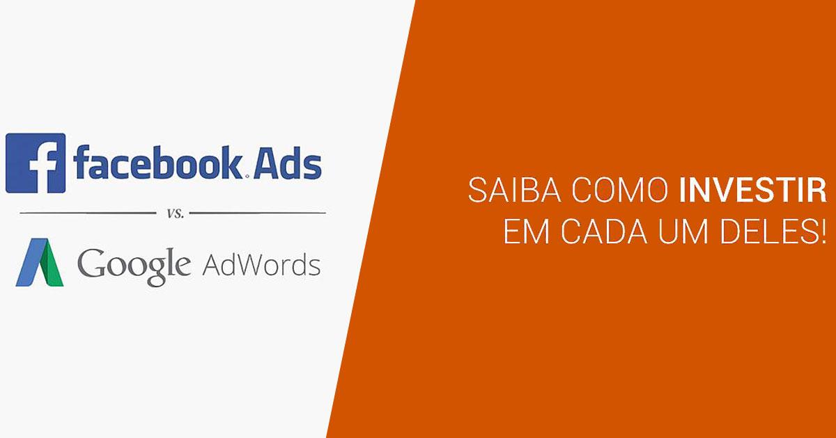 Facebook Ads vs Google Adwords: Qual utilizar?