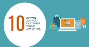 Já pensou em abrir uma Loja Virtual?