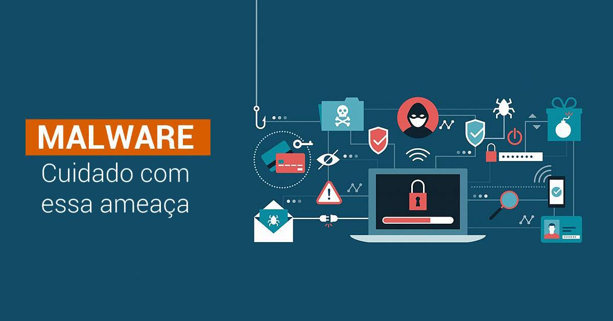 Os famosos Malwares: o que são e como agem