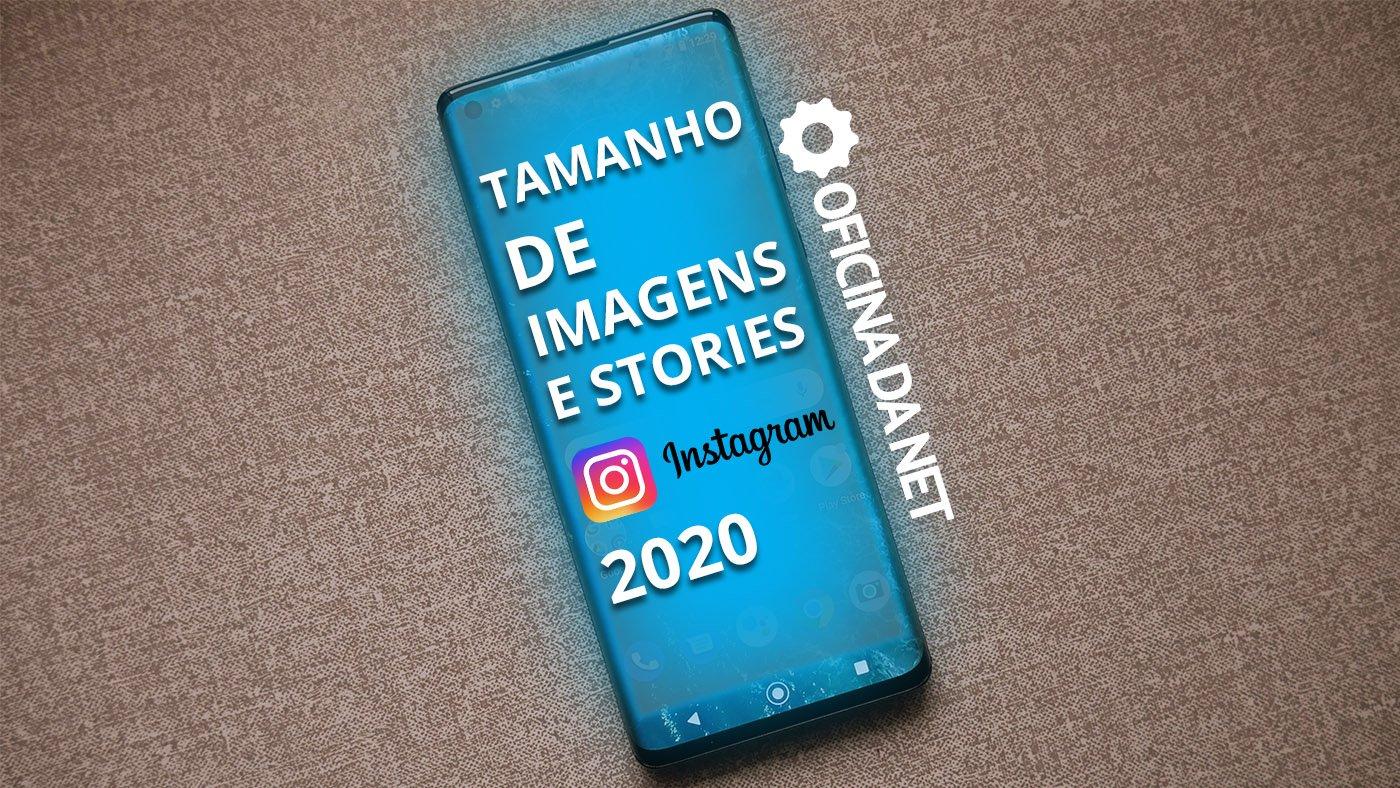 Quais os tamanhos de imagens para posts no Instagram em 2020?